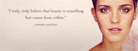 emma watson quotes on beauty beauty comes from within emma watson quote facebook cover