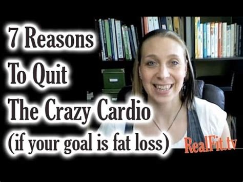 7 Reasons To Quit by 7 Reasons To Quit The Cardio If Your Goal Is