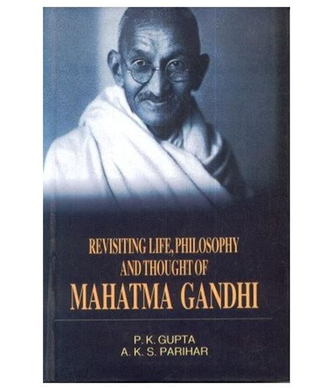 buy mohandas k gandhi a biography by patricia cronin revisiting life philosophy and thought of mahatma gandhi