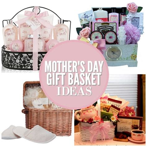 mother s day gifts for moms who love spending time in the 20 mother s day gift basket ideas she will love one