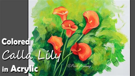 colored calla colored calla painting in acrylic