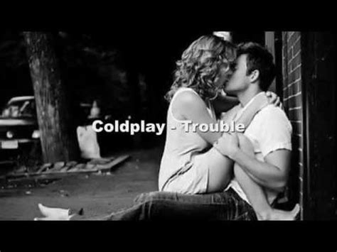 coldplay trouble testo 5 06mb free canzone finito mp3 song gheea