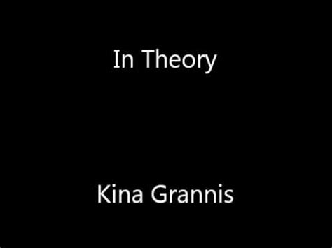 lyrics by kina grannis kina grannis in theory lyrics