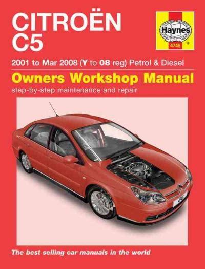 what is the best auto repair manual 2008 chevrolet colorado windshield wipe control citroen c5 petrol diesel 2001 2008 haynes service repair manual sagin workshop car manuals