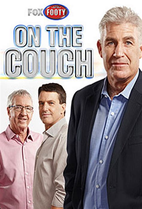 fox footy on the couch on the couch planning et informations de la s 233 rie