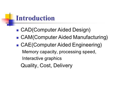 design for manufacturing introduction introduction to cad cam cae ppt video online download