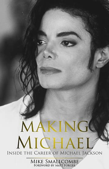 small biography michael jackson academic book review of making michael inside the career