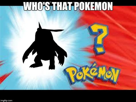 Whos That by Whos That Digimon Imgflip