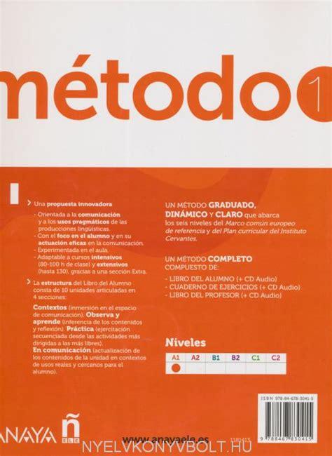 m 233 todo de espanol 1 libro del alumno incluye cd audio nyelvk 246 nyv forgalmaz 225 s nyelvk 246 nyvbolt
