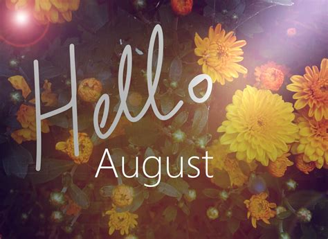hello august pictures photos and images for