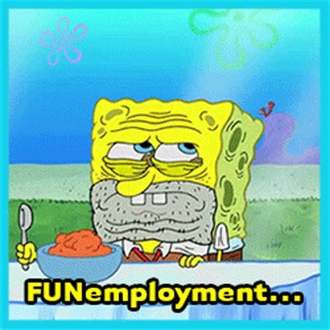 unemployment gif unemployment gifs find share on giphy