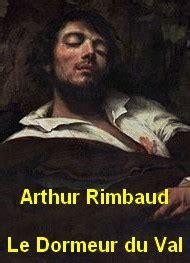 le dormeur du val d arthur rimbaud le dormeur du val version 2 arthur rimbaud livre