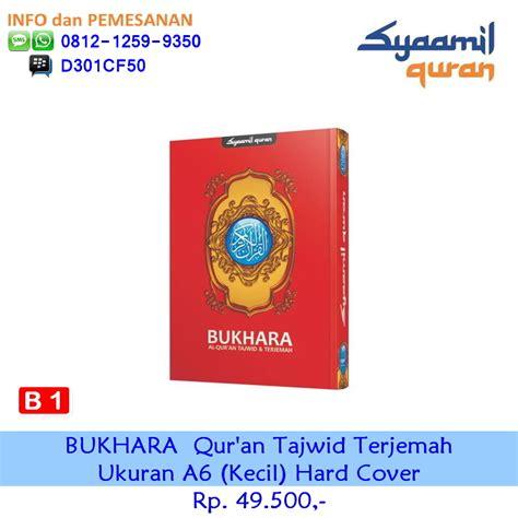 Al Quran Bukhara A6 Kecil Color syaamil al quran bukhara tajwid a6 hardcover kecil b1 syaamil al qur an
