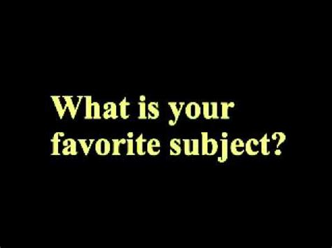 What Is Your Favorite 008 what is your favorite subject