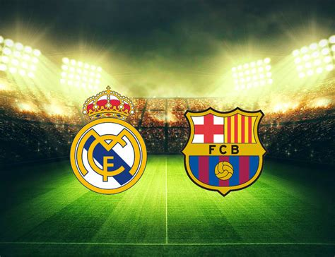imagenes real madrid y barcelona real madrid vs fc barcelona un cl 225 sico que puede decidir