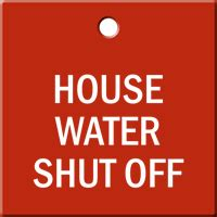 how to shut off water to house house water shut off engraved valve tag free delivery sku se 6550
