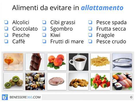 alimenti da evitare nell allattamento alimentazione in allattamento dieta cibi da evitare e