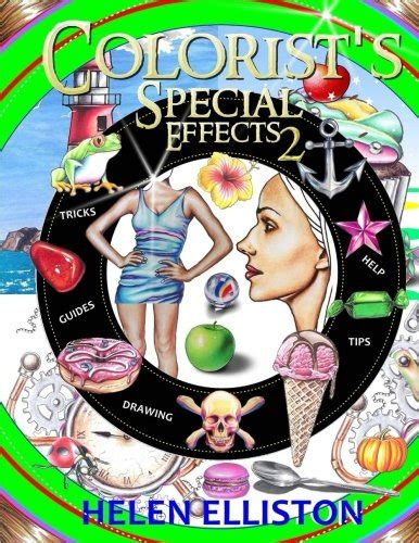 colorist s special effects 2 step by step coloring guides import it all