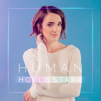 tweets with replies by holly starr hollystarr7 twitter holly starr human album review exclusives hallels