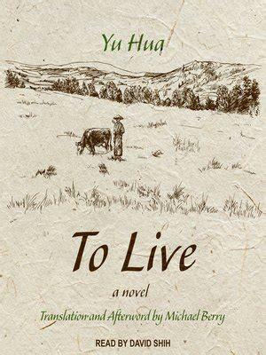 themes of to live by yu hua to live by yu hua 183 overdrive rakuten overdrive ebooks