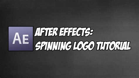 logo tutorial in after effects adobe after effects cs6 3d spinning logo tutorial youtube
