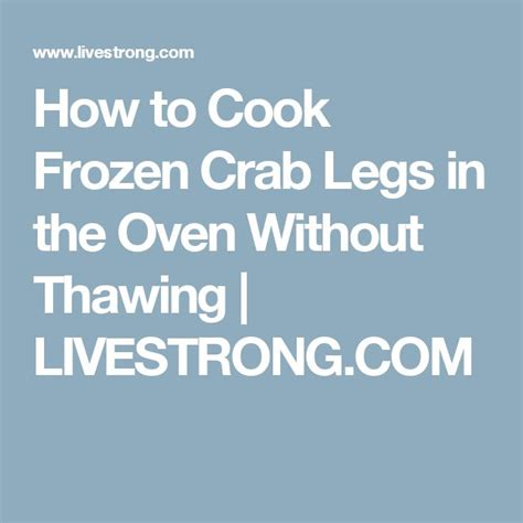 1000 ideas about cooking frozen crab legs on pinterest