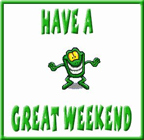 animated a great weekend pictures animations weekend myspace cliparts