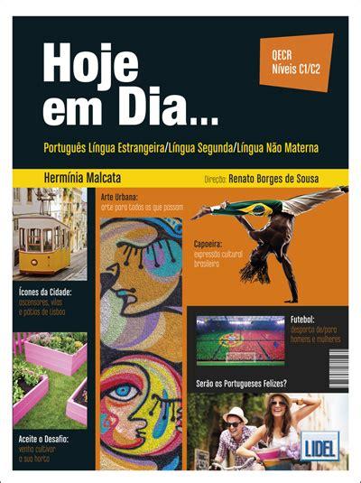 libro hoje em dia hoje em dia portugu 234 s europeu l 237 ngua estrangeira exerc 237 cios grupo lidel