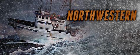 northwestern fishing boat jobs the northwestern deadliest catch discovery