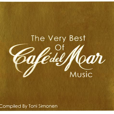 the best of cafe mar 8tracks radio cd2 the best of cafe mar