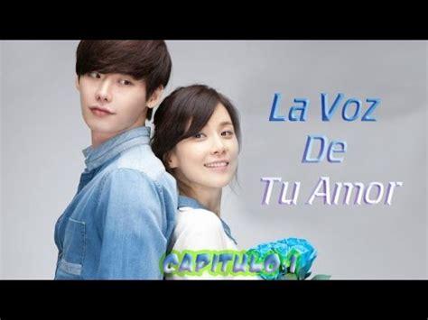 la voz de tu la voz de tu amor capitulo 1 audio latino descarga doramabobo youtube