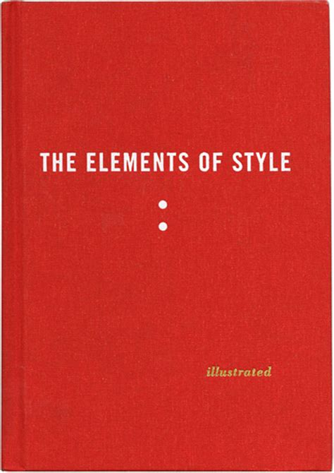 the elements of style books the elements of style illustrated maira kalman