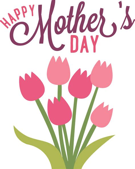 happy mothers day flowers transparent png stickpng