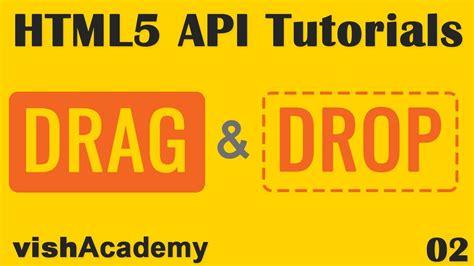 div html5 drop element into div html5 drag and drop api tutorial