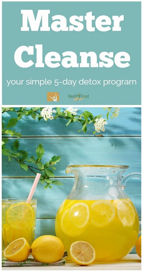 5 Day Lemon Detox Diet by Master Cleanse Your Simple 5 Day Diet Detox Program Why