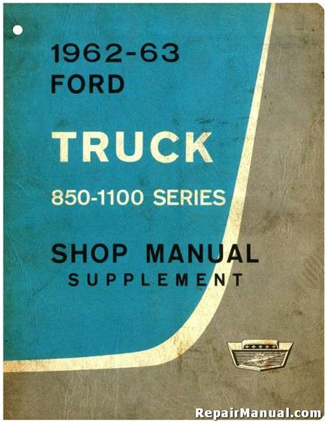 car engine repair manual 1963 ford e series auto manual ford truck manuals online autos post