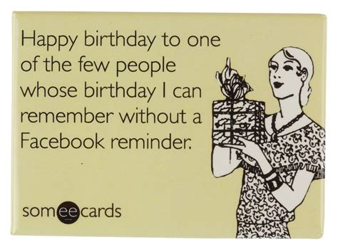 Birthday Ecard Meme - 17 best images about funny birthday quotes best words on