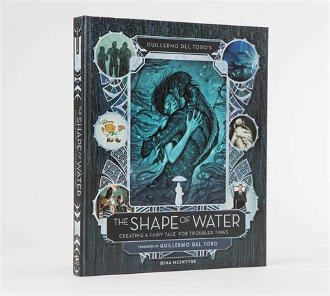 guillermo toro s the shape of water creating a tale for troubled times books guillermo toro s the shape of water book by