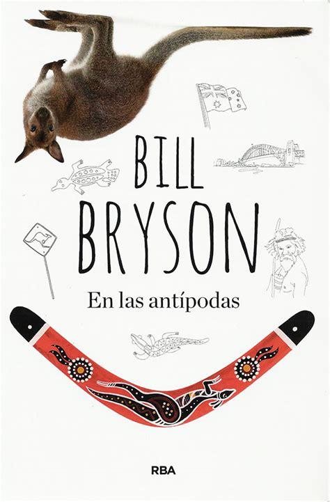 bill bryson en las ant 237 podas