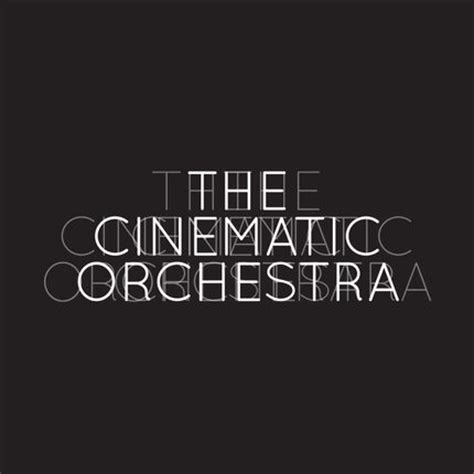 with a cinematic orchestra the cinematic orchestra