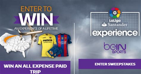 Sports Sweepstakes - bein sports sweepstakes laligaexperiencesweepstakes com