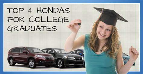 honda recent grad top 4 hondas for recent college grads familydealblog via