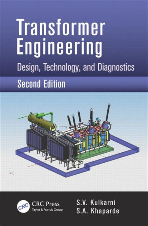 electric power transformer engineering third edition the electric power engineering handbook books transformer engineering design technology and