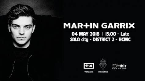martin garrix vietnam martin garrix vietnam 04 05 2018 sala city district 2