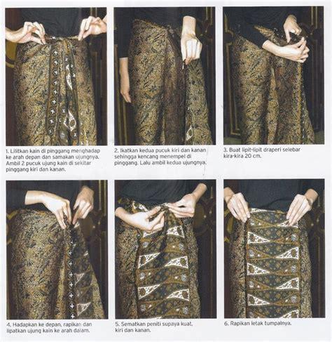 tutorial kain batik sarung tutorial memakai kain batik hanya dengan dililit saja tak