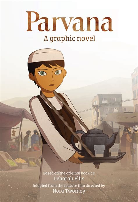 the breadwinner a graphic novel books parvana a graphic novel deborah ellis 9781760631970
