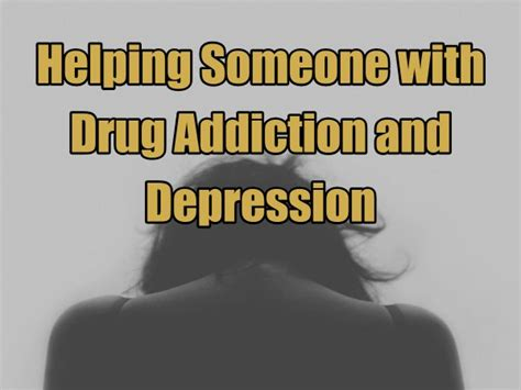 How To Help Someone Detox From Drugs At Home by Helping Someone With Addiction And Depression West