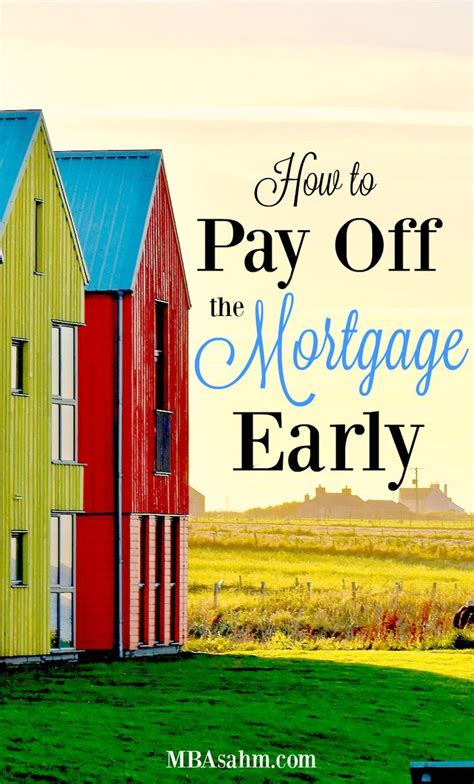 selling house and paying off mortgage 529 best images about buy a house on pinterest home inspection credit score and renting