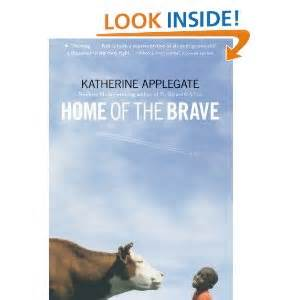 home of the brave book home of the brave katherine applegate 9780312535636