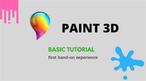 windows 10 paint tutorial paint 3d review windows 10 paint 3d s first tutorial
